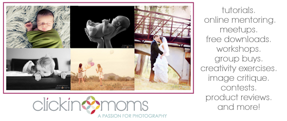 Clickin Moms: A Photography Community for YOU – Giveaway!