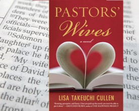 Pastors' Wives by Lisa Takeuchi Cullen