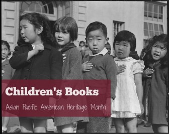 Children's Books for Asian-Pacific American Heritage Month