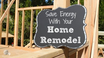 Save Energy With Your Home Remodel - HapaMama