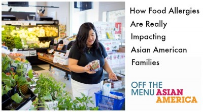 Food Allergies and Asian Americans: How Much Do We Really Know?