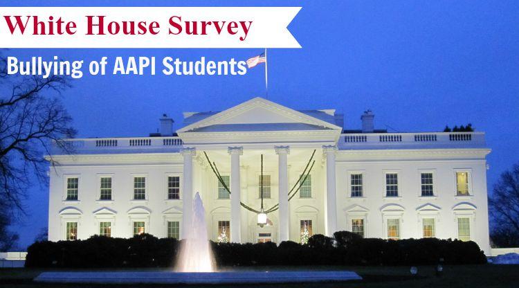 White House AAPI Bullying