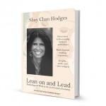 Q&A With Shay Chan Hodges of Lean On and Lead + Book Giveaway