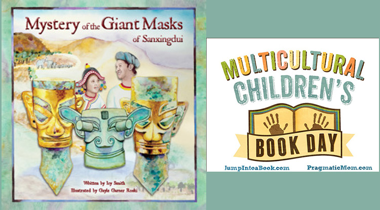 Multicultural Children's Book Day - Mystery of the Giant Masks of Sanxingdui