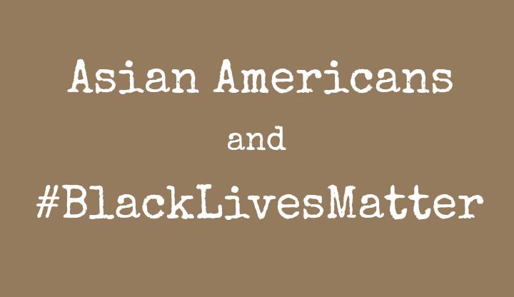 Asians #BlackLivesMatter