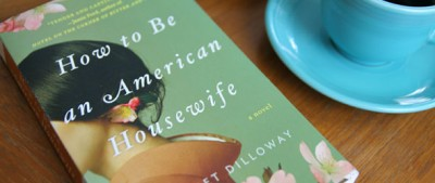 How to Be an American Housewife: Book Giveaway!