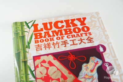 Lucky Bamboo Book of Crafts: 100 Chinese Projects for Kids