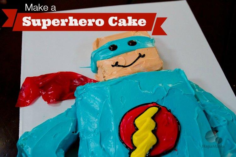 Superhero Birthday Cake Made Easy With Betty Crocker HapaMama