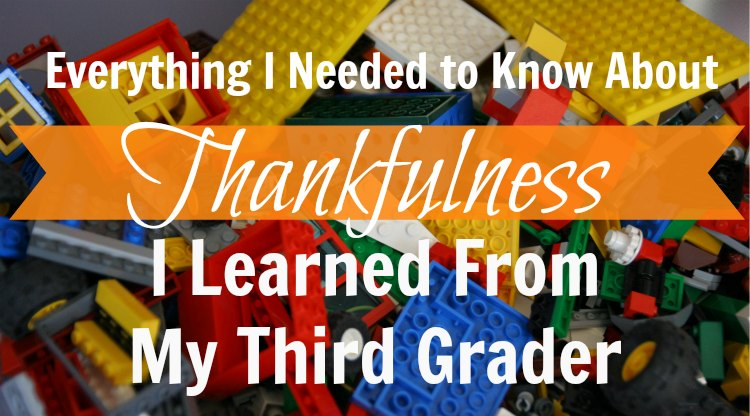 Everything I Needed to Know About Thankfulness I Learned From My Third Grader - HapaMama