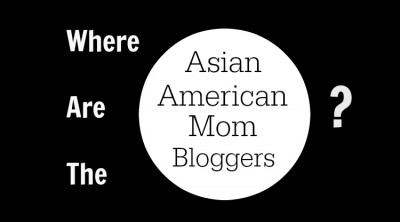 Where Are the Asian American Mom Bloggers