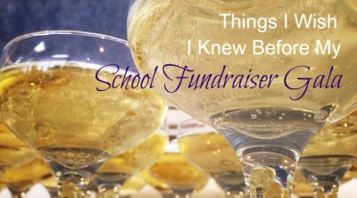 Things I Wish I Knew Before My School Fundraiser Gala