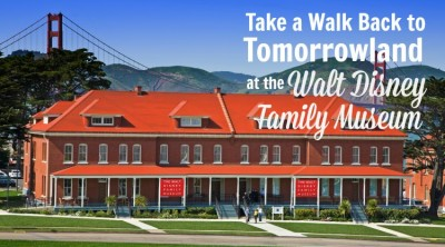 Take a Walk Back to Tomorrowland at the Walt Disney Family Museum