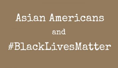How and Why Asians Fit Into #BlackLivesMatter