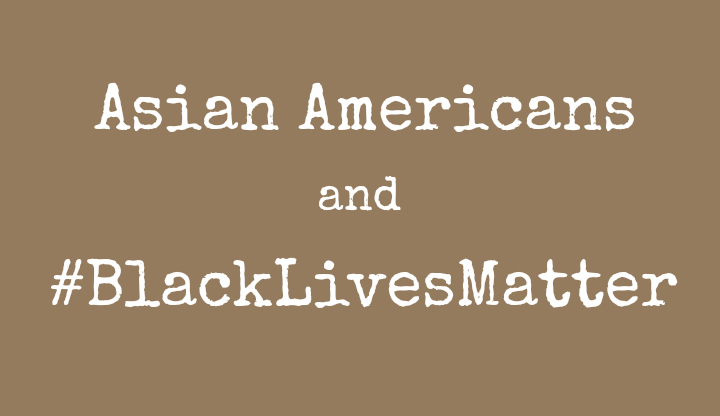 Asians #BlackLivesMatter