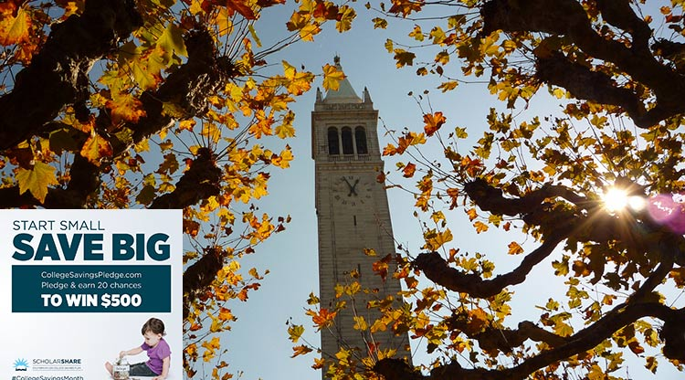 Berkeley Campanile + College Savings Month